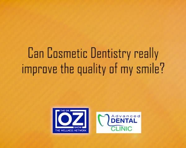 ADV dental - Can cosmetic dentistry really improve the quali