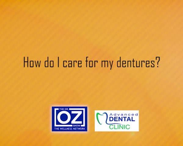 ADV dental - How do I care for my dentures